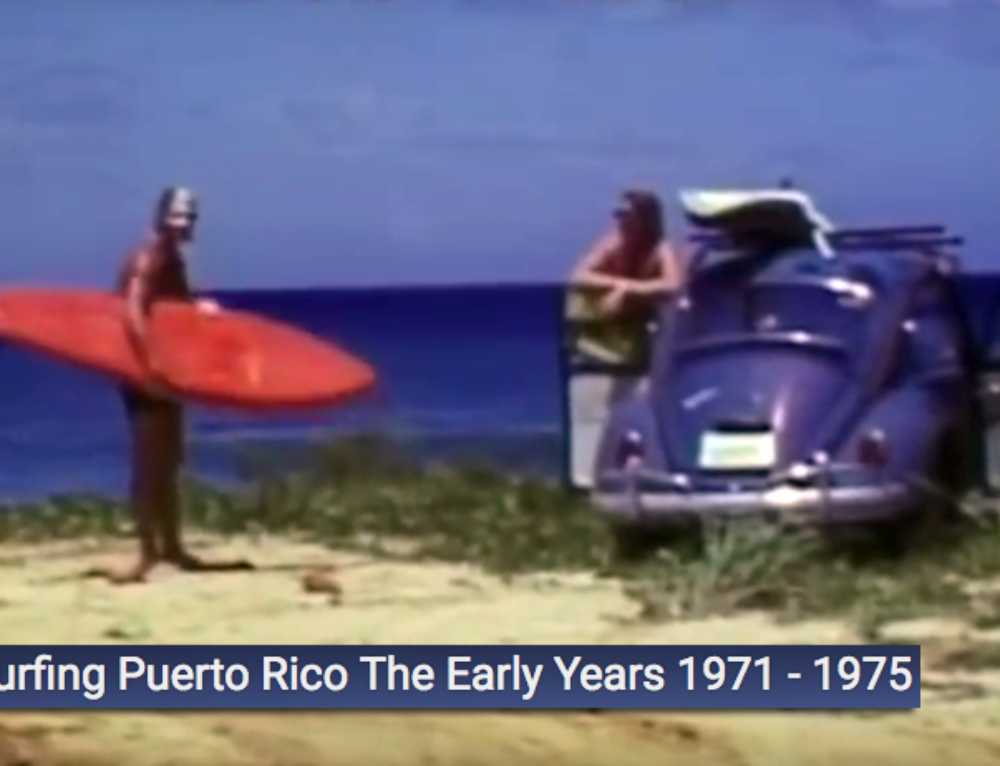 Surfing Puerto Rico, The Early Years